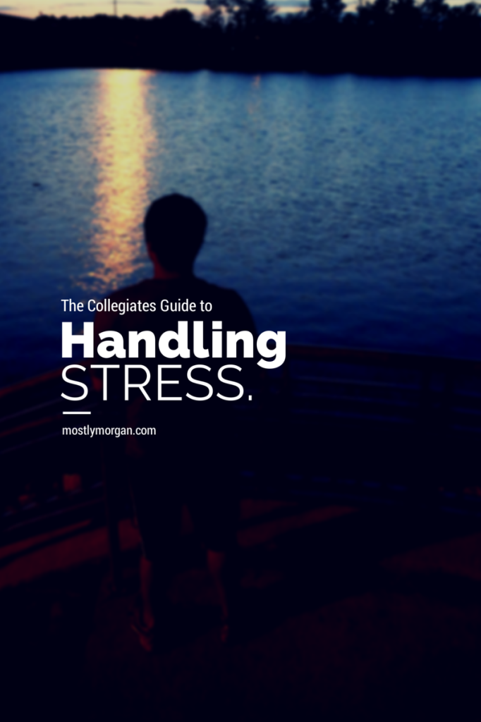 Check out www.mostlymorgan.com for the best tips on how you can handle stress!