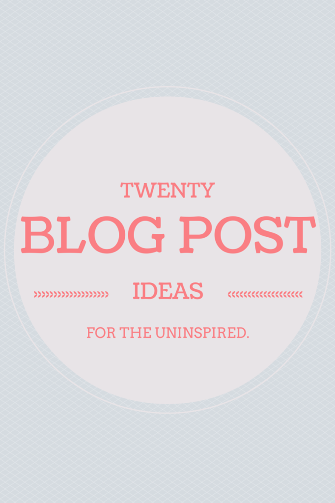 A list of 20 blog post ideas that bloggers can use when they are feeling uninspired!