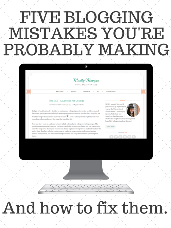 FIVE BLOGGING MISTAKES YOU'RE PROBABLY