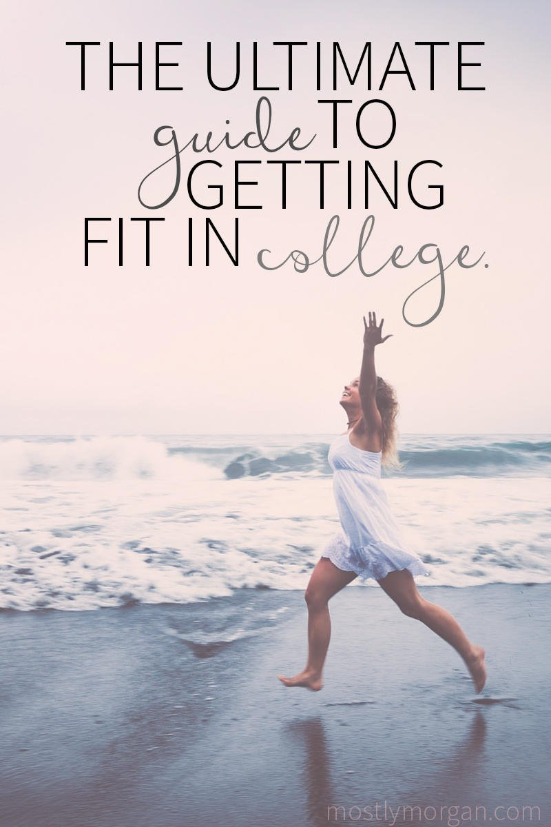 GET FIT IN COLLEGE 22 WAYS